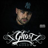 Ghost (French Rap): Le Gars Du Nord [PA]