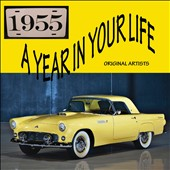 Various Artists: A Year In Your Life: 1955