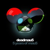 Deadmau5: 5 Years of MAU5 [11/25]