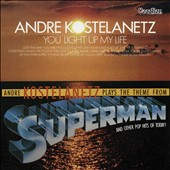 André Kostelanetz: You Light Up My Life/Superman