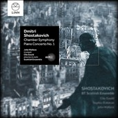 Shostakovich: Chamber Symphony (transcribed by R. Barshai); Piano Concerto No. 1; Two Pieces for String Octet / John Wallace, trumpet
