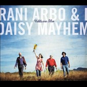 Rani Arbo & Daisy Mayhem: Violets are Blue [3/31]