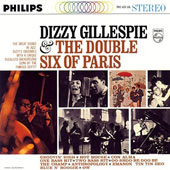Dizzy Gillespie/Les Double Six: Dizzy Gillespie & the Double Six of Paris