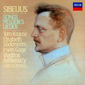 Sibelius: The Complete Songs, Melodies, Lieder / Tom Krause, Elisabeth Soderstrom with pianists Irwin Gage & Vladimir Ashkenazy. Carlos Bonell, guitar