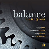 'Balance' - Carter Pann: The Mechanics; John Anthony Lennon: Elysian Bridges; Stacy Garrop: The Flight of Icarus; Alfred Desenclos: Quartet / Capitol Saxophone Quartet
