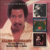 Allen Toussaint: Love, Life & Faith/Southern Nights/Motion *