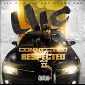 Lil C: Connected & Respected, Vol. 2 [PA]