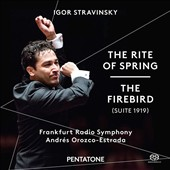 Igor Stravinsky: The Rite of Spring; The Firebird (Suite 1919) / Frankfurt Radio SO, Andrés Orozco-Estrada