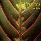 Lifetones: For a Reason [Digipak]