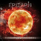 Epitaph: Fire from the Soul [Digipak]