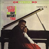 Ray Bryant: Little Susie