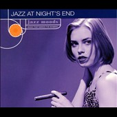Various Artists: Jazz Moods: Jazz at Night's End