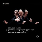 Johannes Brahms: Serenade for Orchestra No. 1; Variations on a Theme by Haydn, Op. 56a / Hague PO, Jan Willem de Vriend