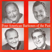 Four American Baritones - Thomas, Tibbett, Warren, Merrill
