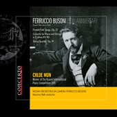 Ferruccio Busoni: Finnish Folk Songs for string orchestra, Op. 27; Concerto for Piano and Strings, KV 80; String Quartet, Op. 19 / Chloe Mun, piano; Nuova CO Ferruccio Busoni, Massimo Belli