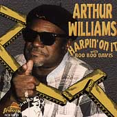 Arthur Williams (Harp): Harpin' on It
