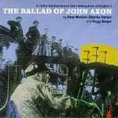 Ewan MacColl: The Ballad of John Axon