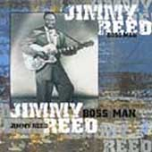 Jimmy Reed: Boss Man