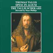 Tallis: Spem in Alium, etc / Phillips, The Tallis Scholars