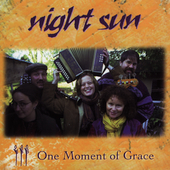 Night Sun: One Moment Of Grace