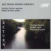 Art Songs from Carolina - Vardell, Frazelle, Ward / Taylor