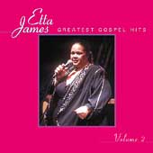 Etta James: Greatest Gospel Hits, Vol. 2