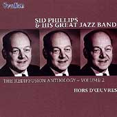 Sid Phillips and His Great Jazz Band: Rediffusion Anthology, Vol. 2