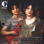 Music of Russian Princesses / Oleg Timofeyev, Talisman