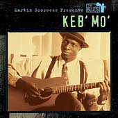 Keb' Mo': Martin Scorsese Presents the Blues: Keb Mo