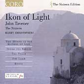 The Sixteen Edition - Tavener: Ikon of Light, etc