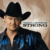 Tracy Lawrence: Strong