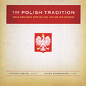 The Polish Tradition - Wronski, Gorecki, Zarebski