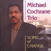 Michael Cochrane: Song of Change