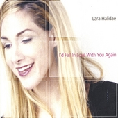 Lara Halidae: I'd Fall in Love With You Again [Single]