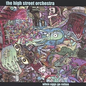 The High Street Orchestra: When Eggs Go Rotten