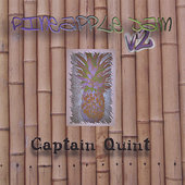 Captain Quint: Pineapple Jam V2