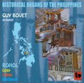Historical Organs of the Philippines - Bohol. Works by Valenta, Heredia, Vergara, Equiguren et al.  / Guy Bovet, organ
