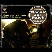 John Butler (Australia)/The John Butler Trio: What You Want [EP] [Single]
