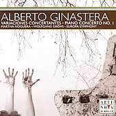 Ginastera: Variaciones Concertantes, Piano Concerto 1, etc