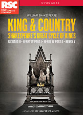 William Shakespeare - 'King & Country', Shakespeare's Great Cycle of Kings: Richard II; Henry IV, part 1; Henry IV, part 2; Henry V / Live from Stratford-Upon-Avon, Royal Shakespeare Company [4 DVD]