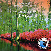 Gentle Sounds/The Sounds Of Nature: Sounds of Nature: Sounds of the Bayou