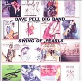 Dave Pell: Swing of Pearls