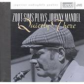 Zoot Sims: Zoot Sims Plays Johnny Mandel: Quietly There