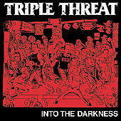 Triple Threat (Rap): Into the Darkness *
