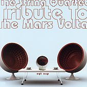 Vitamin String Quartet: The String Quartet Tribute to the Mars Volta