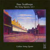 Sculthorpe: Complete String Quartets Vol 1 / Goldner Quartet