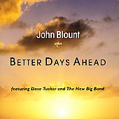 John Blount: Better Days Ahead