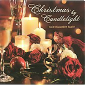 Montgomery Smith: Christmas by Candlelight [Reflection]