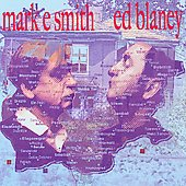 Mark E. Smith (The Fall)/Ed Blaney: Smith and Blaney