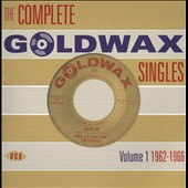 Various Artists: The Complete Goldwax Singles, Vol. 1 1962-1966